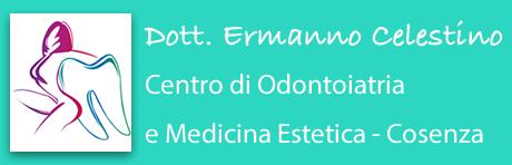 Dott. Ermanno Celestino Odontoiatria e Medicina Estetica Cosenza